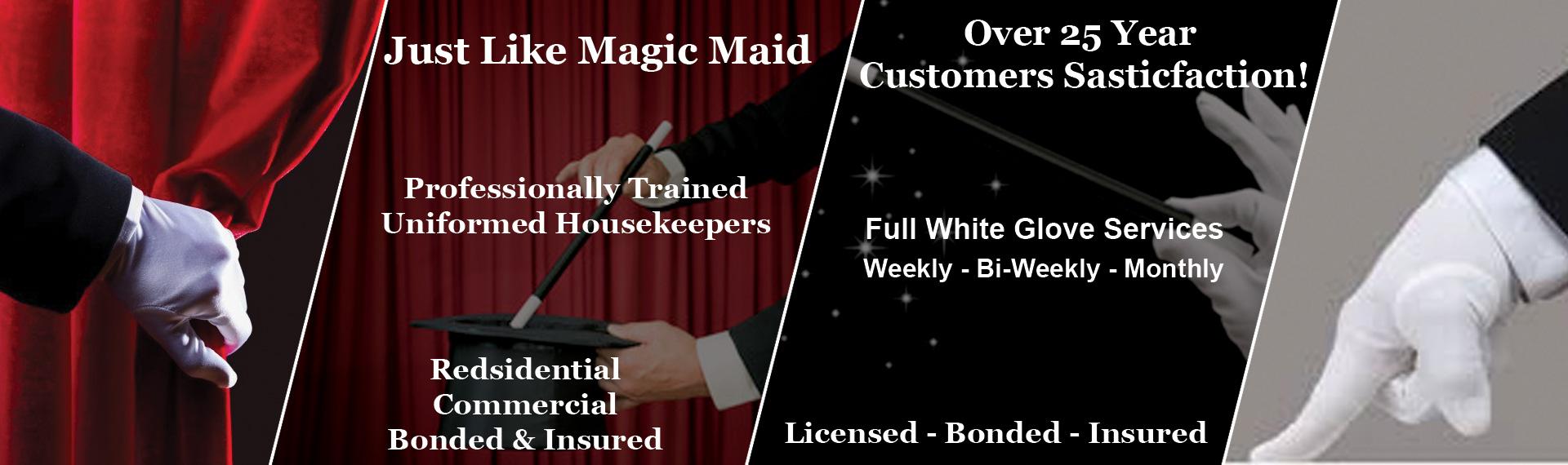 Just Like Magic Maids Redondo Beach CA