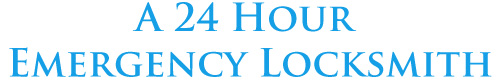 A 24 Hour Emergency Locksmith