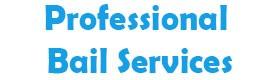 Professional Bail Services, 24 hours emergency bail bonds Oakland CA