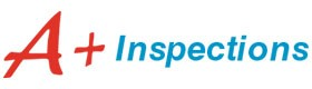 A+ Inspection, certified real estate inspector Mission Viejo CA