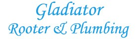 Gladiator Rooter, emergency plumbing services Contra Costa County CA
