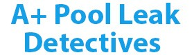 A+ Pool Leak Detectives | Swimming Pool Inspection Pflugerville TX