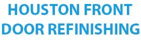 Houston Front (281-684-6174) Door Refinishing League City TX