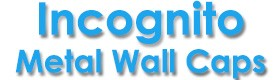 Incognito Metal Wall Caps Best Exterior Painting Service Willcox AZ