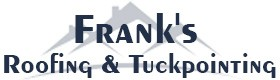 Frank's Roofing, Local Tuckpointing Contractor Bucktown IL
